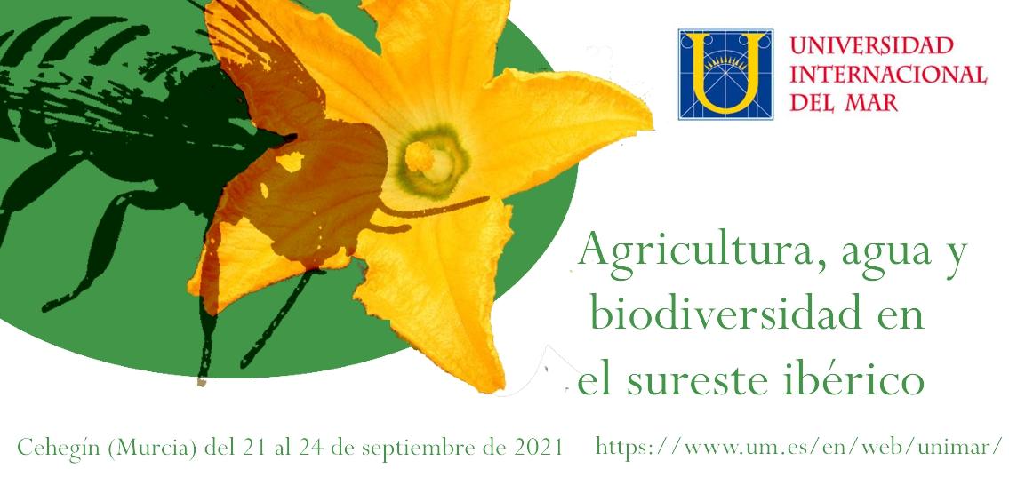 """Curso sobre """"Agricultura, Agua y Biodiversidad en el sureste ibérico"""""""